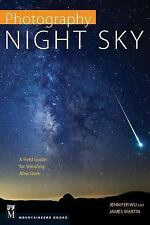 PHOTOGRAPHY NIGHT SKY - JAMES MARTIN JENNIFER WU (PAPERBACK) NEW