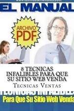 8 Tecnicas Infalibles para Que Su Sitio Web Venda by Tecnicas Ventas (2015,...