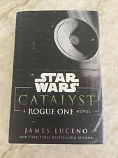 Star Wars Ser.: Catalyst : A Rogue One Story by James Luceno (2016, Hardcover)