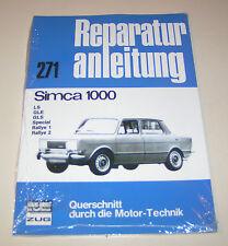 Reparaturanleitung Simca 1000 LS / GLE / GLS / Special / Ralley 1 / Ralley 2!