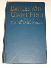Battles With Giant Fish - F.A. Mitchell Hedges, Small Maynard,1924, 1st American