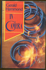 In Camera by Gerald Hammond-1st U.S. Ed./DJ-1992-Publisher Review Copy