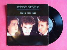 Vinyle, PASSE SIMPLE, 45 Tours VINTAGE, VIENS VERS MOI...