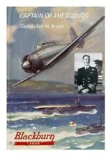 Captain of the Clouds, Captain Eric Winkle Brown (Brand New) isbn 9780957344365