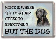 """Labrador Retriever Dog Fridge Magnet """"Home is Where"""" Design No 1 by Starprint"""