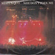 "She Don't Fool Me/ Never Too Late 7"" : Status Quo"