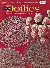 New listing Priscilla Doilies - Crochet/Knit/Tatted/Hairp in Lace - Coats & Clark's #197