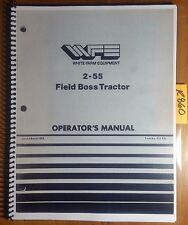 WFE White 2-55 Field Boss Tractor Owner's Operator's Manual 432 456 3/82