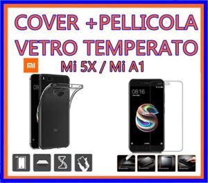 COVER CUSTODIA SILICONE per  XIAOMI Mi 5X,Xiaomi Mi A1 + PELLICOLA VETRO