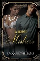 My Husband's Mistress, Paperback by Williams, Racquel, Brand New, Free shippi...