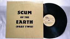 SCUM OF THE EARTH (part two)  vinyl LP, comp, garage rock, The Evil The Suedes