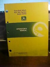Om John Deere Two Drill Hitch for 450 Series Grain Drills Issue E0 (1C)