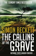 The Calling of the Grave By Simon Beckett. 9780553820652