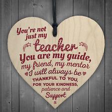 Not Just My Teacher Mentor Tutor Support Leaving Gift Wooden Heart Plaque Sign