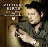 """MICHAEL HIRTE """"DER MANN MIT DER MUNDHARMONIKA 2"""" CD NEU"""