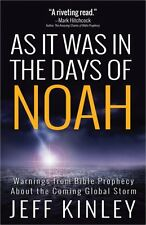 AS IT WAS IN THE DAYS OF NOAH by Jeff Kinley, 2014 + Free Blood Moons Bookmark!