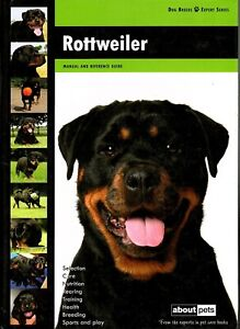 Rottweiler Dog Breed Book Puppy Training Care Health Owner's Guide Pet How To