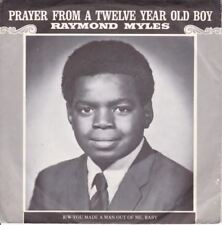 Prayer From A Twelve Year Old Boy 7 : Raymond Miles