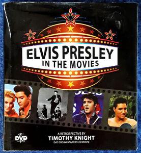 ELVIS PRESLEY IN THE MOVIES - TIMOTHY KNIGHT - HARDBACK, DUST JACKET, & DVD