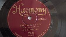 The Harmonians - 78rpm single 10-inch – Harmony #572-H Four Walls