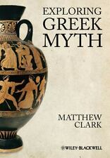 Exploring Greek Myth-ExLibrary