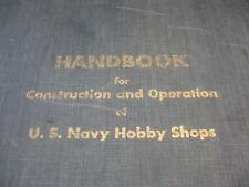 RARE Old Vtg Handbook For Construction & Operation Of U.S. Navy Hobby Shops Book