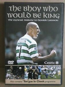 Henrik Larsson -The Bhoy Who Would Be King ,The Official Tribute: DVD - Region 0