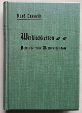 Kurd Lasswitz: Wirklichkeiten - Beiträge zum Weltverständnis -  1903