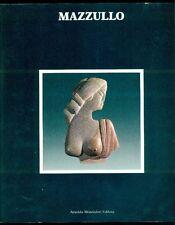 Mazzullo. Catalogo di mostra, Palazzo Zanca, Messina 1985