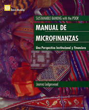 Manual de las microfinanzas: Una perspectiva institucional y financiera (Spanish