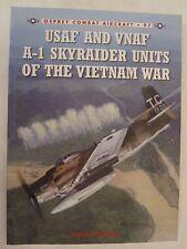 Osprey Book: USAF and VNAF A-1 Skyraider Units of the Vietnam War - Combat 97