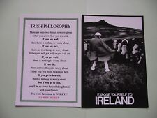 2 IRISH UNUSED POSTCARDS (IRISH PHILOSOPHY & EXPOSE YOURSELF TO IRELAND)