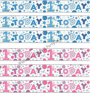 9ft Sparkly Foil Pink or Blue 1 Today Happy 1st Birthday Banner Party Decoration