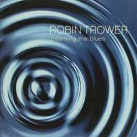 Dreaming The Blues ( 2 CD Set ), Robin Trower, New Import