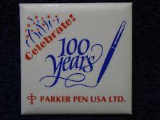 PARKER PEN 1888-1988 Celebrate 100 Years Centennial EMPLOYEE? Pin PINBACK Button