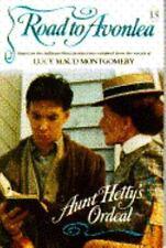 Aunt Hetty's Ordeal (Road to Avonlea, No 13)