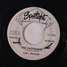 LADY FRANCES: The Pacemaker / The Street 45 (dj, xol) Oldies