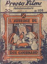 RARE EO JEAN RAY / JOHN FLANDERS PRESTO-FILMS N° 108 : L'AUBERGE DU ROI GOURMAND