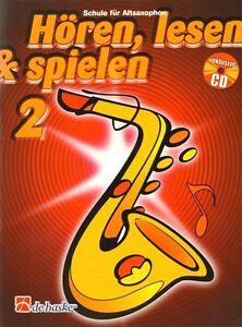 Hören, lesen & und spielen Schule für Altsaxophon Eb Band 2 Noten mit CD deutsch