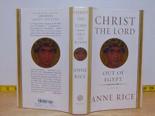 Christ The Lord Out Of Egypt by Anne Rice (2005, Hardcover) 1st Edition