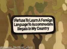"""""""I Refuse To Learn A Foreign Language To Accommodate Illegals..."""" Patch"""