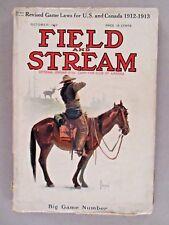 Field & Stream Magazine - October, 1912 ~~ Field and Stream
