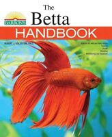 Betta Handbook, Paperback by Goldstein, Robert J., Ph.D., ISBN 1438004915, IS...