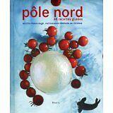 Augé Pierre - Pôle Nord : 48 recettes givrées - 2009 - relié