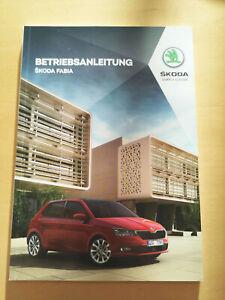 SKODA FABIA Bedienungsanleitung Betriebsanleitung Ausgabe 07.2020 **NEU**