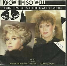 45 TOURS  2 TITRES / ELAINE PAIGE & BARBARA DICKSON  I KNOW HIM SO WELL /