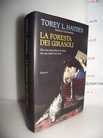 LIBRO Torey L.Hayden LA FORESTA DEI GIRASOLI ed.2009 Trad.L.Corradini Caspani☺