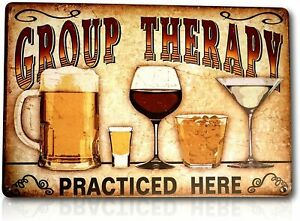 """Group Therapy Practiced Here Sign Funny Alcohol Wine Pub Metal Tin Decor 8x12"""""""