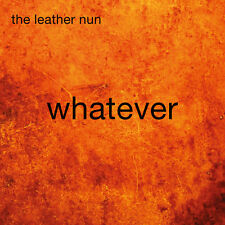 Leather Nun - Whatever [New CD]