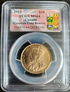 1913 PCGS MS64 CANADA $10 CANADIAN GOLD RESERVE